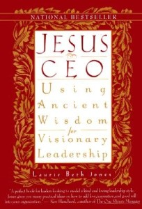 Jesus CEO - Using Ancient Wisdom for Visionary Leadership Book