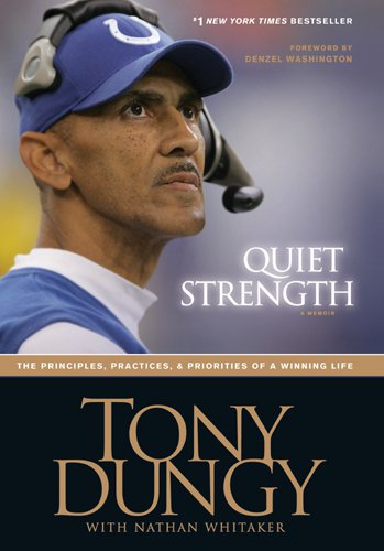 Quiet Strength Tony Dungy Book