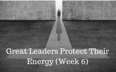 Great Leaders Protect Their Energy - Credo Financial Services - Atlanta GA