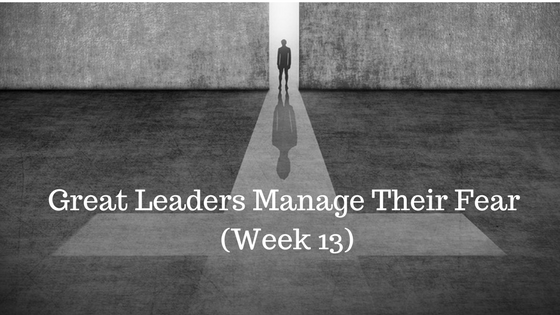 Great Leaders Manage Their Fear - Credo Finacial Services