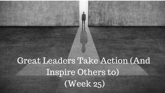 Great Leaders Take Action (And Inspire Others To) - Credo FInacial Services - Atlanta GA
