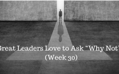 """Great Leaders Love to Ask """"Why Not""""? - Credo Financial Services - Atlanta GA"""