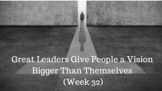 Great Leaders Give People a Vision Bigger Than Themselves - Credo Financial Services - Atlanta GA