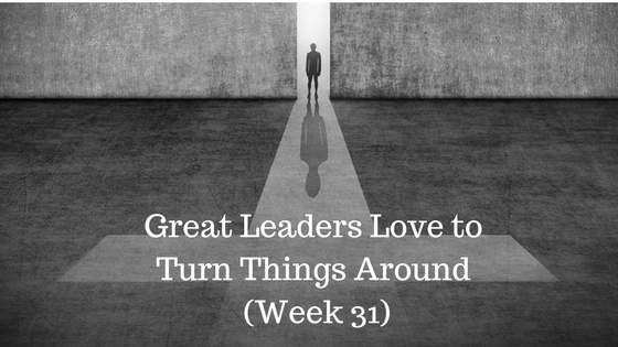 Great Leaders Love to Turn Things Around - Credo Financial Services - Atlanta GA