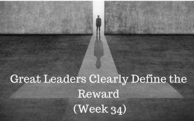 Great Leaders Clearly Define the Reward - Credo Financial Services - Atlanta GA