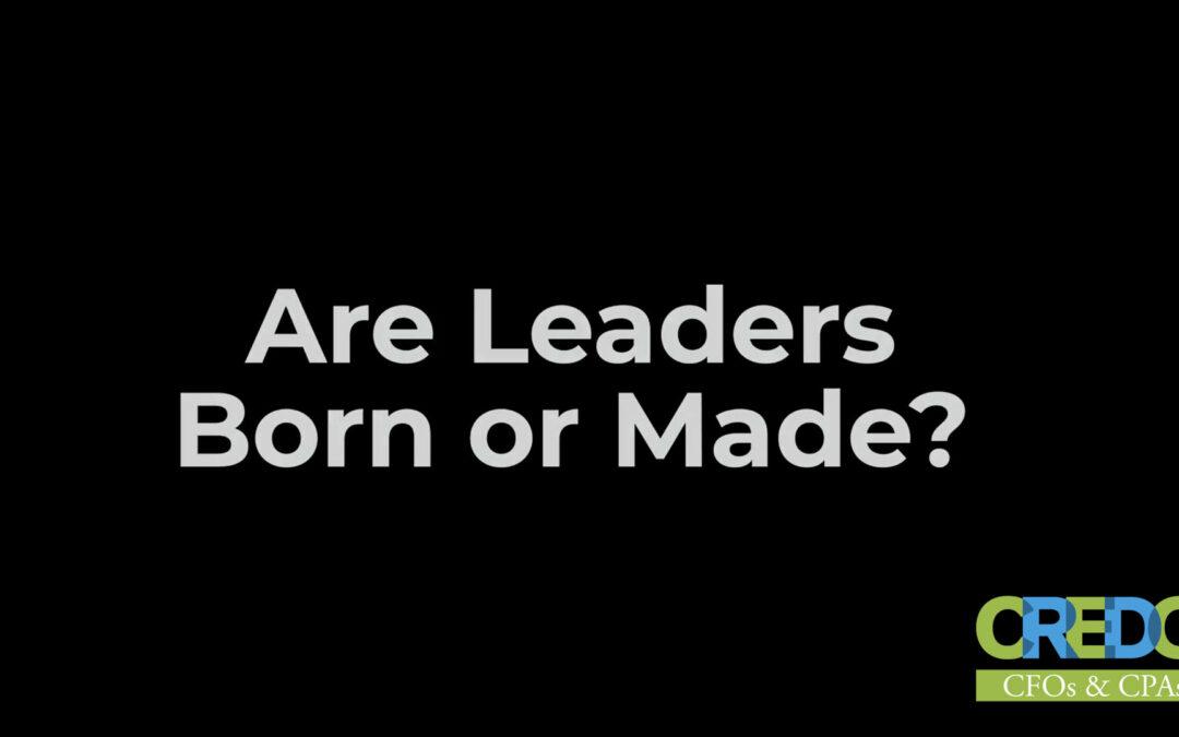 Colonel Rick White: Are Leaders Born or Made?