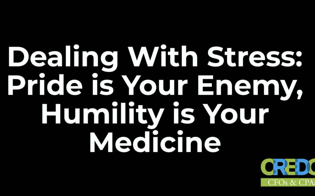 Colonel Rick White: Dealing With Stress Pride is Your Enemy, Humility is Your Medicine